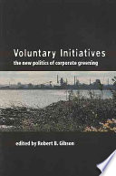 Voluntary Initiatives and the New Politics of Corporate Greening Book