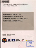 The Market Impact of Standardized Design in Commercial PEV Battery Pack Purchase and Disposal
