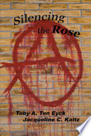 Silencing the Rose
