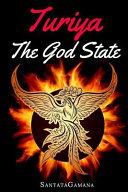 Turiya   The God State  Beyond Kundalini  Kriya Yoga   All Spirituality