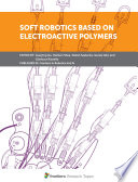 Soft Robotics based on Electroactive Polymers