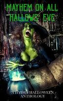 Mayhem On All Hallows Eve ebook