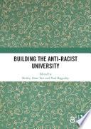 Building the Anti Racist University