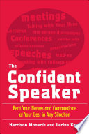 The Confident Speaker  Beat Your Nerves and Communicate at Your Best in Any Situation Book