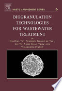 Biogranulation Technologies For Wastewater Treatment Book PDF