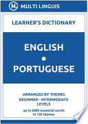 English Portuguese Learner s Dictionary  Arranged by Themes  Beginner   Intermediate Levels