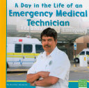 A Day in the Life of an Emergency Medical Technician Book