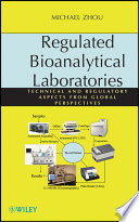 Regulated Bioanalytical Laboratories