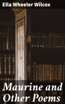 Maurine and Other Poems [Pdf/ePub] eBook