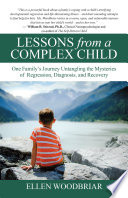 Lessons From A Complex Child