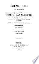 Mémoires et souvenirs du comte Lavallette, aide-de-camp du général Bonaparte, conseiller-d'état et directeur-général des postes de l'empire : publiés par sa famaille et sur ses manuscrits