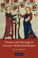 Women and Marriage in German Medieval Romance