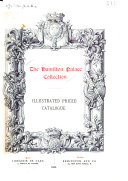 Catalogue of the Collection of Pictures  Works of Art  and Decorative Objects  the Property of His Grace the Duke of Hamilton  K T
