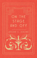 On the Stage and Off [Pdf/ePub] eBook
