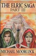 The Elric Saga, Part Three
