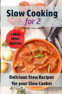 Slow Cooking for Two