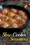 Slow Cooker Sensations