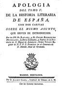 Apologia del tomo V de la historia literaria de Espana con dos cartas sobre el mismo asunto, que sirven de introduccion (etc.)