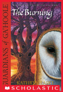 Guardians of Ga'Hoole #6: The Burning Pdf/ePub eBook