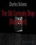 The Old Curiosity Shop (Illustrated) [Pdf/ePub] eBook