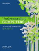 Understanding Computers  Today and Tomorrow  Comprehensive
