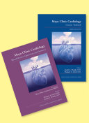Mayo Clinic Cardiology Concise Textbook and Mayo Clinic Cardiology Board Review Questions   Answers