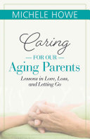 Caring For Our Aging Parents