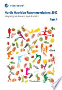 Nordic Nutrition Recommendations 2012  Part 4 Book