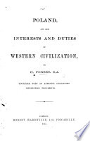 Poland  and the interests and duties of Western civilization  Together with an appendix containing interesting documents Book