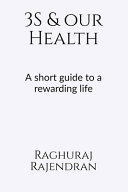 3S and Our Health  A Short Guide to a Rewarding Life
