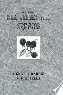 About Ices Jellies Creams Book PDF