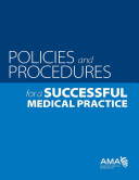 Policies and Procedures for a Successful Medical Practice