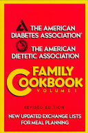 The American Diabetes Association The American Dietetic Association Family Cookbook Book PDF