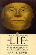The Miraculous Lie