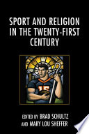 Sport and Religion in the Twenty First Century