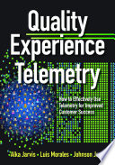 Quality Experience Telemetry