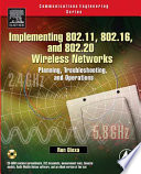 Implementing 802 11  802 16  and 802 20 Wireless Networks Book