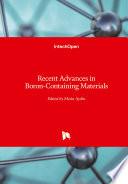 Recent Advances in Boron Containing Materials Book