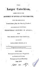 The larger catechism, revised by A. M'Leod