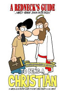 A Redneck's Guide to Being a Christian