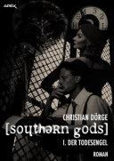 SOUTHERN GODS I: DER TODESENGEL