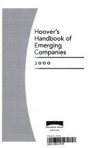 Hoover s Handbook of Emerging Companies 2000