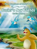 Bosley's New Friends