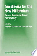 Anesthesia for the New Millennium