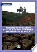 Indigenous knowledge systems and climate change management in Africa Book