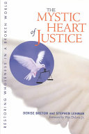 The Mystic Heart of Justice