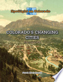 Colorado s Changing Cities