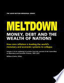 Meltdown  Money  Debt and the Wealth of Nations  Volume 2 Book PDF