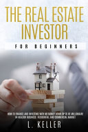 The Real Estate Investor for Beginners Book