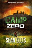 Camp Zero [Pdf/ePub] eBook